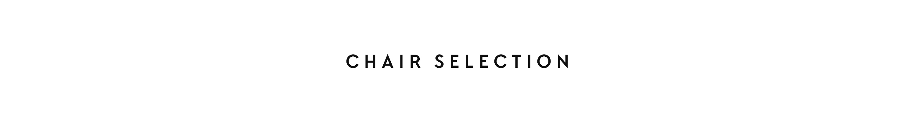 chair selection